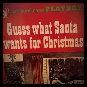 Guess What Santa wants for Christmas. Playboy